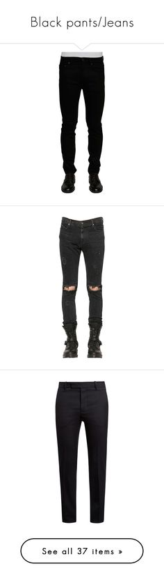 """Black pants/Jeans"" by curiousgamer ❤ liked on Polyvore featuring jeans, nero, acne studios, men's fashion, men's clothing, men's jeans, pants, washed black, mens jeans and mens torn jeans"