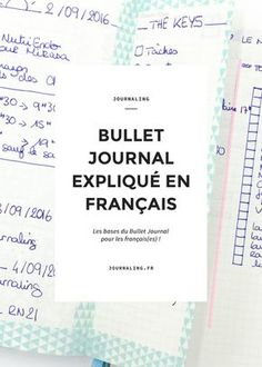 Explanations of the Bullet Journal system + examples of journal bullet notebooks.