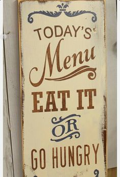 Cute kitchen sign:-)  $20.00