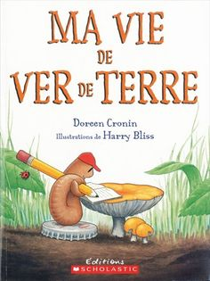 early elementary ***** Same collection than the book Ma vie d ' araignées. Book written from the point of vue of the ver de terre. Reading Lessons, Reading Resources, Teaching Science, Teaching Tools, Album Jeunesse, Shared Reading, How To Speak French, Teaching French, Kindergarten Classroom
