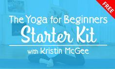 This is your totally free beginner's starter kit for kicking off your home yoga journey! The sessions are designed to help you strengthen your body, become more flexible and improve your physical and mental balance as you establish your yoga practice. All you need is fifteen minutes and some comfy clothes!