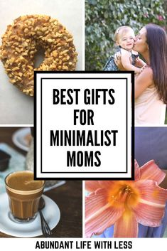 Best Gifts for Minimalist Moms | Mother's Day Gift Ideas | Minimalist gift ideas | Minimalism | Motherhood | Self Care for Moms #minimalistmom #giftideas #Mothersday
