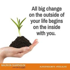 All big change in the outside begins on the inside with you! #life #lifecoach #lifecoaching #lifeofnolimits #bestlife #personaldevelopment #positivity #growth  #goodlife #nlp#change
