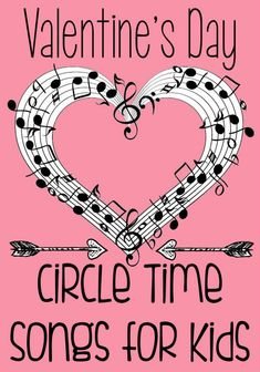 Valentine's Day Circle Time Songs, Rhymes, and Games for Tot and Preschool