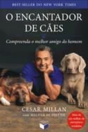 Cesar Millan - the Dog Whisperer! One of his several great books.