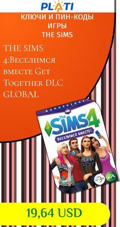 THE SIMS 4:Веселимся вместе Get Together DLC GLOBAL Ключи и пин-коды Игры The Sims
