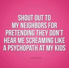 It's funny because it's true. Funny parenting and mom quotes. Mommy Quotes, Funny Mom Quotes, Humor Quotes, Back To School Quotes Funny, Sassy Quotes, Random Quotes, Awesome Quotes, Family Quotes, Life Quotes