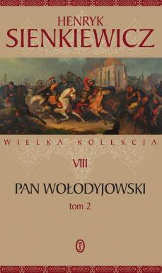 PAN WOŁODYJOWSKI T.2 Henryk Sienkiewicz KSIĘGARNIA INTERNETOWA AURELUS