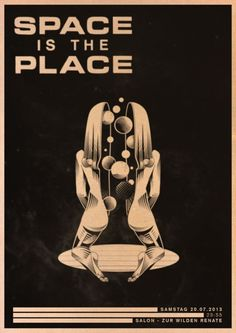 Space Is The Place | Salon Zur Wilden Renate | Berlin | https://beatguide.me/berlin/event/salon-zur-wilden-renate-space-is-the-place-20130720#poster