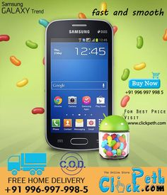 Buy #SamsungGalaxyTrend Online @Karri Best Price For More Info Visit Clickpeth.com Or Call on : +91 996-997-998-5 Free Home Delivery,Cash on Delivery available in Mumbai
