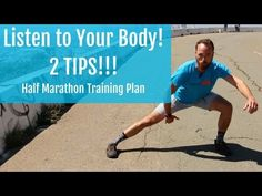 Half marathon Training Plan how to listen to your body 2 tips!