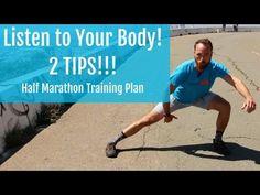 Half marathon Training Plan how to listen to your body 2 tips!