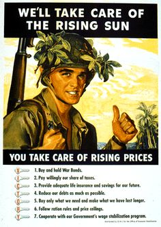 The US Home Front: the Boys will take of Japan (Rising Sun) the folks at home will take care of high prices by following the key statements-instructions on the poster.