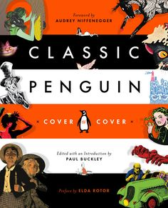 Classic Penguin: Cover to Cover is a visual overview of the innovative covers that have put Penguin Classics at the forefront of the book design world.