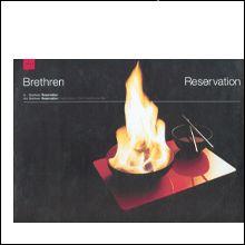 """Brethren - Reservation 12"""""""
