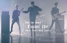 Watch: One Ok Rock - Taking Off music video with lyrics. Other music videos, audios, lyrics, playlists, and downloads are available here.