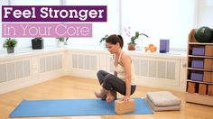 Feel Stronger In Your Core