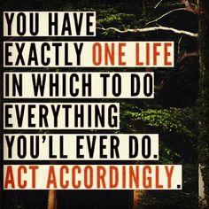 act accordingly