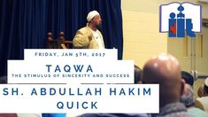 Taqwa | Sh. Abdullah Hakim Quick | Friday Khutbah January 5th, Never Stop Learning, Quran, Goal, Believe, Destinations, Spirituality, Thankful, Friday