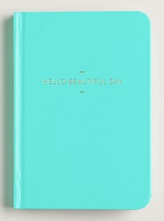 Turquoise Hello Beautiful Day Journal