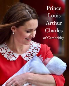 Introducing His Royal Highness Prince Louis Arthur Charles of Cambridge, fifth in line to the throne, born on the 23rd of April at 11:01am…