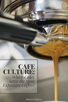 Cafe Culture: Which Cities Serve the Most Expensive Coffee?