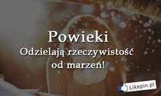 Polish Language, Motto, Quotations, Thats Not My, Thoughts, Words, Funny, Quotes, Life