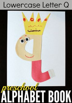 Perfect for learning about that lowercase letter Q, this queen craft for…