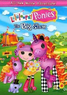Lalaloopsy: Ponies The Big Show