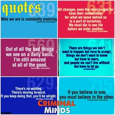 Who we are is constantly evolving     Criminal Minds quotes-- Great quotes