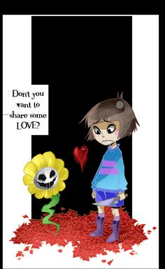 Don't you want to share some LOVE? | Undertale | Know Your Meme