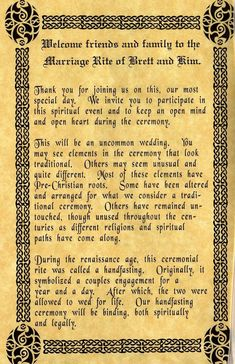 This would be cool to put on a scroll and hand out to guests so they know what the handfasting is Wiccan Wedding, Viking Wedding, Celtic Wedding, Irish Wedding, Wedding Vows, Wedding Programs, Our Wedding, Dream Wedding, Wedding Invitations