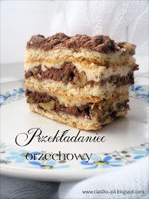 Ciasta, ciastka, ciasteczka.... Słodka chwila zapomnienia. : Przekładaniec orzechowy