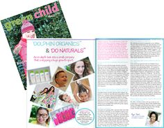 Learn more about Dolphin Organics and DO Naturals in the Winter 2013 Edition of @Green Child Mag
