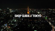 Best Sneaker and Fashion shops in Tokyo, Japan - Part 1