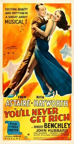"""Movie Posters:Musical, You'll Never Get Rich (Columbia, 1941). Three Sheet (41.5"""" X 80"""").From the collection of William E. Rea.. ..."""