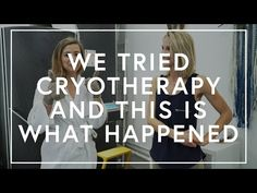 See What Happened When We Tried Cryotherapy | The Zoe Report
