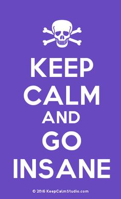 Order a 'Keep Calm and Go Insane' t-shirt, poster, mug, t-shirt or any of our other products. '[Skull Crossed Bones] Keep Calm And Go Insane' was created by 'sid' on Keep Calm Studio. Going Insane, Poster On, Keep Calm, Slogan, Bones, Skull, Studio, Tv, Reading