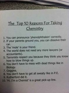 Funny pictures about Why you should take chemistry. Oh, and cool pics about Why you should take chemistry. Also, Why you should take chemistry photos. Teaching Chemistry, Chemistry Jokes, Science Memes, Biology Humor, Grammar Humor, Science Fun, Chemistry Classroom, Funny Science, Science Cartoons