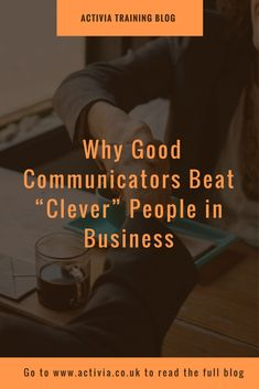 This article looks at why good co0mmunicators can get better results than clever people than struggle to communicate well