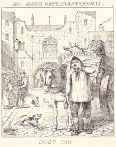 """London Cries & Public Edifices"" by John Leighton (1851): ""The  costume of the Dustman bears a strange resemblance to that of the Coalheaver, probably through their being connected with the same material, the one before it is burnt, the one after."""