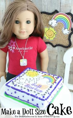 Doll Craft-Make a Cake to Celebrate Camp! — Doll Diaries