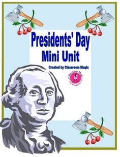 great activities that tie into Presidents' Day. Includes writing and math acitivities.