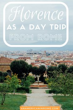 Florence as a day trip | Traveling in Italy