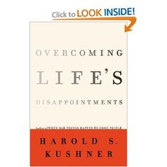 Overcoming Life's Disappointments including loss.