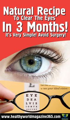 NATURAL RECIPE TO CLEAR THE EYES, REDUCE CATARACT AND INCREASE YOUR VISION IN 3 MONTHS! IT'S VERY SIMPLE! AVOID SURGERY!
