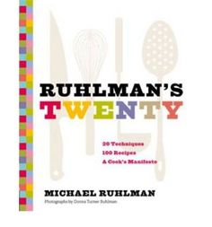 Ruhlman's Twenty: 20 Techniques 100 Recipes A Cook's Manifesto by Michael Ruhlman. I'm always looking for cooking technique books and this one is excellent. Good recipes that are actually doable. The Science Of Cooking, Fun Cooking, Cooking Tips, Cooking School, Cookie Bowls, Chef Cookbook, Thomas Keller, Best Cookbooks, Thing 1