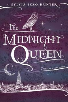 The Midnight Queen (Sylvia Izzo Hunter)
