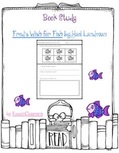This resource was created to go along with the book Freds Wish for Fish by Yael Landman. I tried to make it go along with the book level (Guided Reading: E) and not be too complicated. I will be making more book studies for different levels because I have students working on a wide variety of levels.