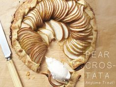 Mangiona With Caitlin Levin #6: Pear Crostata Anytime Treat, #Easy, #Pear